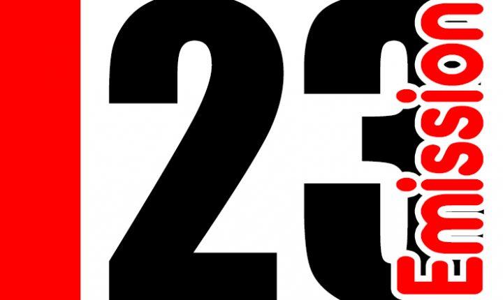 ÉMISSION 23