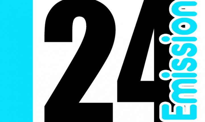 ÉMISSION 24