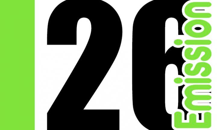 ÉMISSION 26