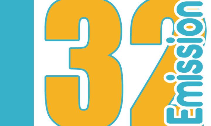 ÉMISSION 32