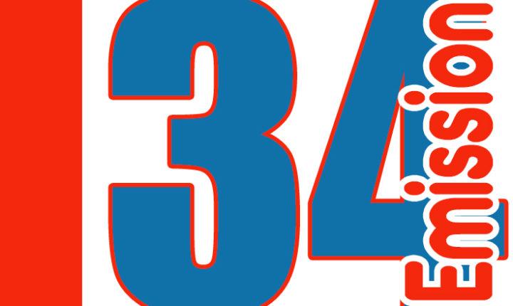 ÉMISSION 34